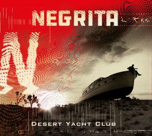 Negrita - Recensione di Desert Yacht Club