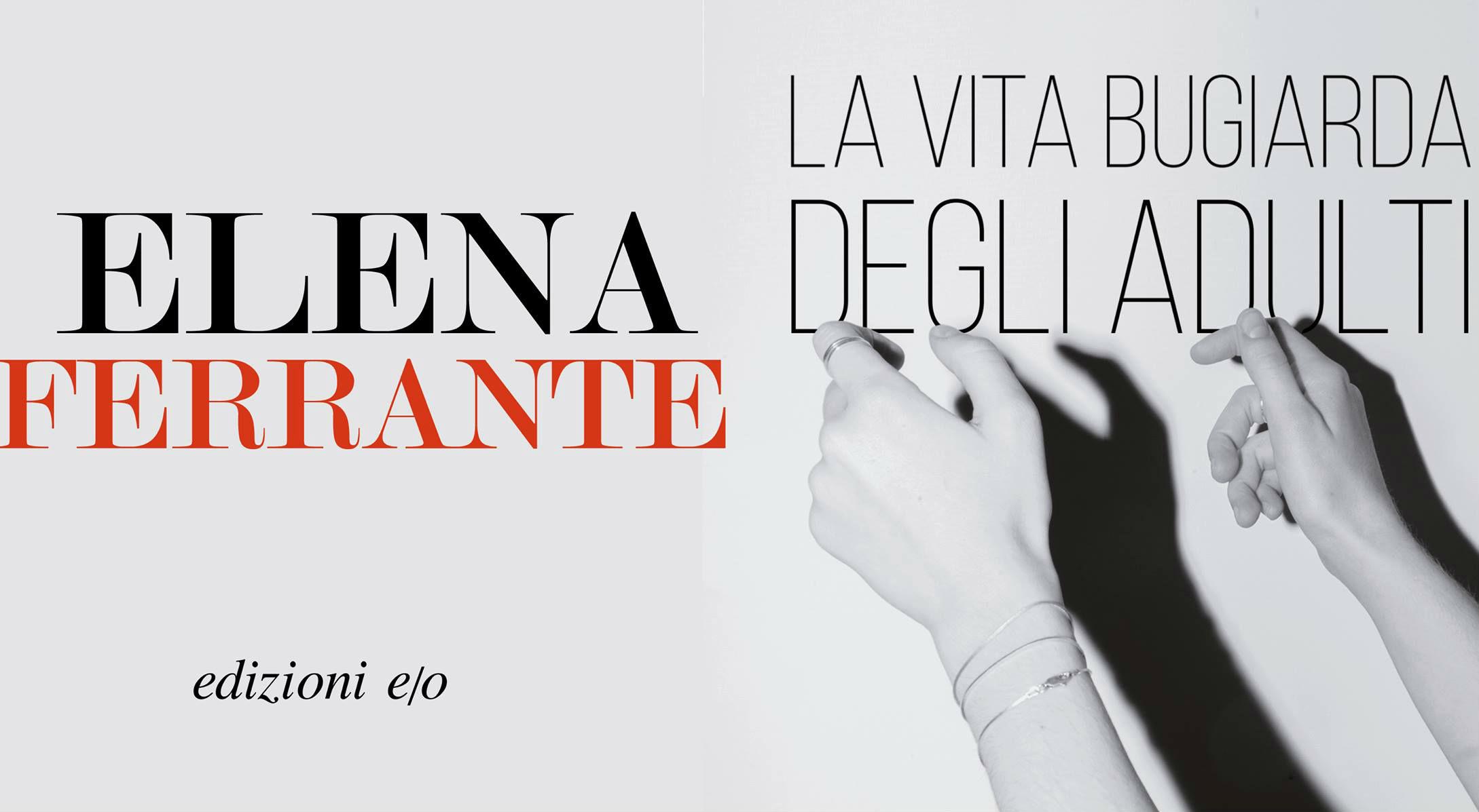 La vita bugiarda degli adulti, recensione del libro di Elena Ferrante
