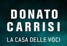 La Casa delle Voci, di Donato Carrisi