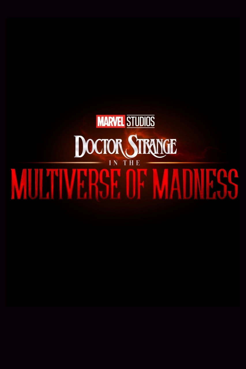 """Poster del Film """"Doctor Strange in the Multiverse of Madness"""""""
