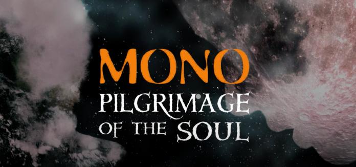 Pilgrimage of The Soul Mono